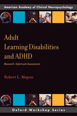 Adult Learning Disabilities and ADHD By Mapou, Robert L., Ph.D.