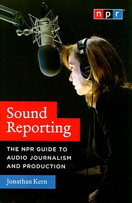 Sound Reporting By Kern, Jonathan